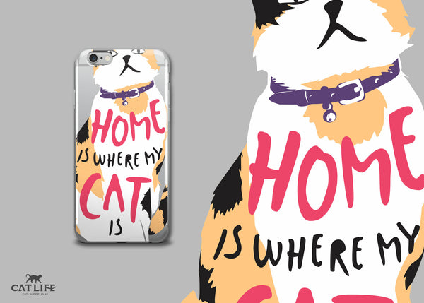 Home Is Where My Cat Is (Calico) - iPhone 5/5s/Se, 6/6s, 6/6s Plus Phone Case