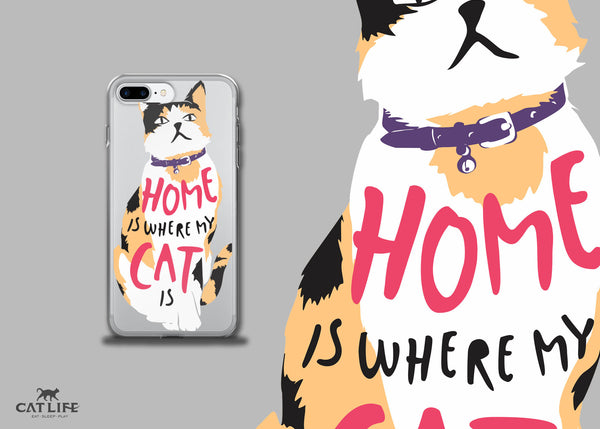 Home Is Where My Cat Is (Calico) - iPhone 7/7 Plus Phone Case