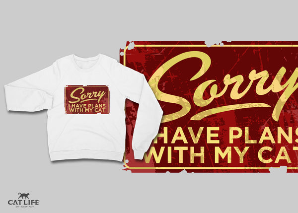 Sorry I Have Plans - Unisex Cotton Sweatshirt