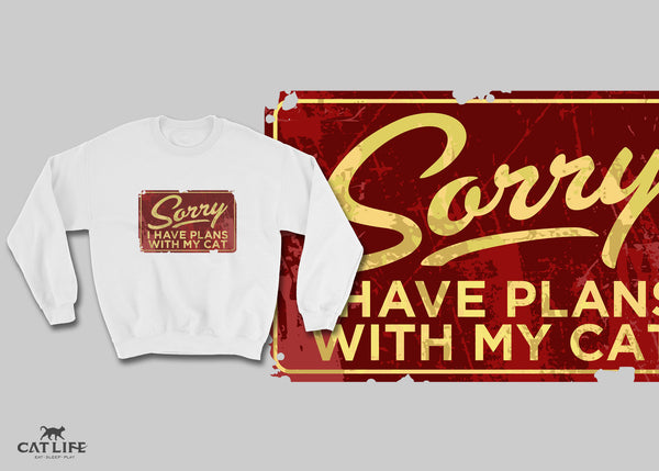 Sorry I Have Plans - Unisex Cotton/Polyester Sweatshirt