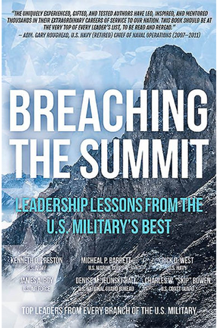 Breaching the Summit: Leadership Lessons for the U. S. Military's Best