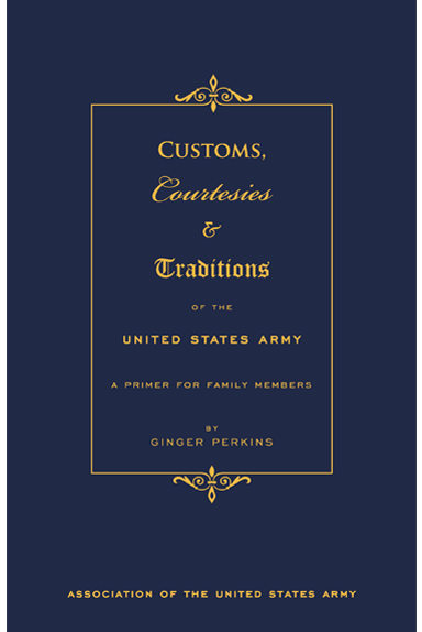 Customs, Courtesies & Traditions Of The United States