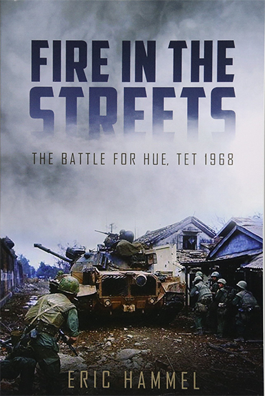 Fire In The Streets — The Battle for HUE TET 1968