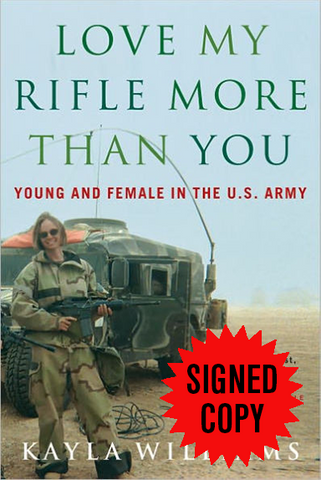 Love My Rifle More Than You: Young & Female in the  U.S. Army