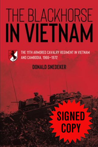 The Blackhorse in Vietnam - The 11th Armored Cavalry Regiment in Vietnam and Cambodia, 1966–1972