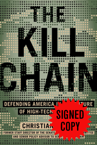 The Kill Chain: : Defending America in the Future of High-Tech Warfare