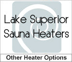 Lake Superior Sauna Heaters
