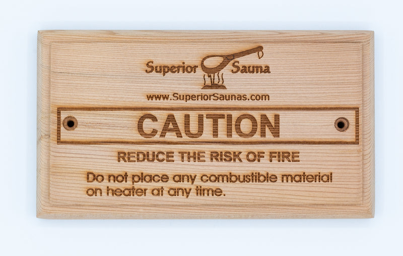 Superior Saunas: Sign - Wooden Risk of Fire Sign Cedar