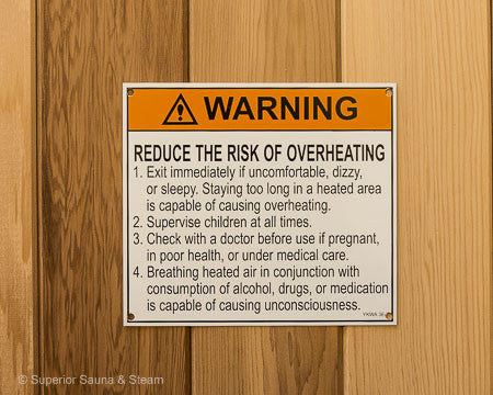 Superior Saunas: Sign - Reduce Risk of Overheating Sauna Sign