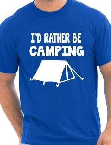 Blue / S I'd Rather Be Camping T Shirt