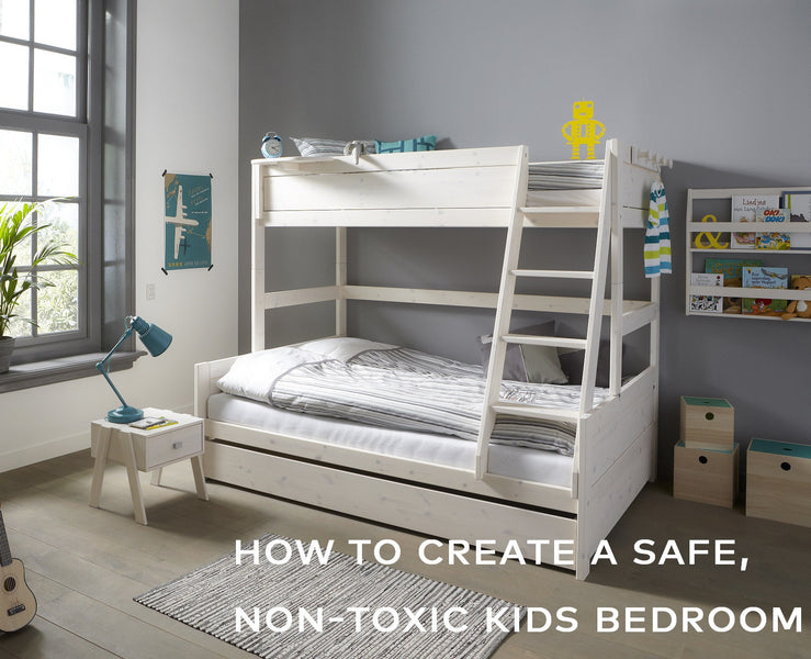 How to Create a Safe, Non-Toxic Kids Bedroom