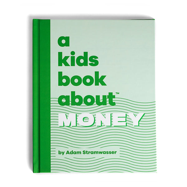 A Kids Book About Money, by Adam Stramwasser, front cover - Huckleberry Kids Rooms