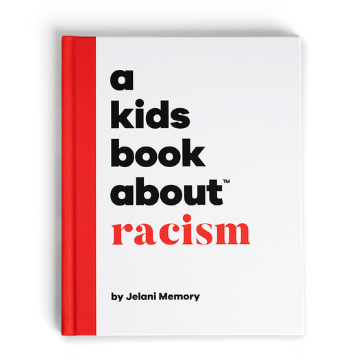 A Kids Book About Racism, by Jelani Memory, front cover - Huckleberry Kids Rooms