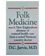 Books: Folk Medicine by Dr. Jarvis
