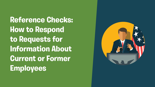 Reference Checks: How to Respond to Requests for Information About