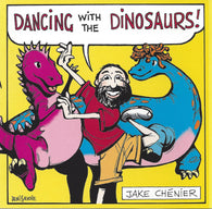 Dancing with the Dinosaurs CD, Jake Chenier