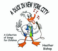 A Duck in New York City CD, Heather Bishop