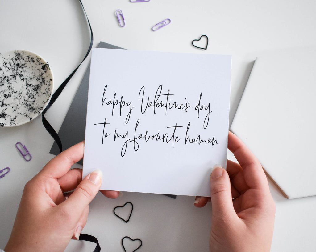 Happy Valentine's Day to my favourite human card