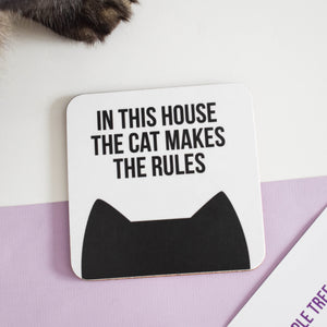 In this house the cat(s) makes the rules coaster
