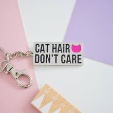 Load image into Gallery viewer, 'Cat hair don't care' enamel keyring
