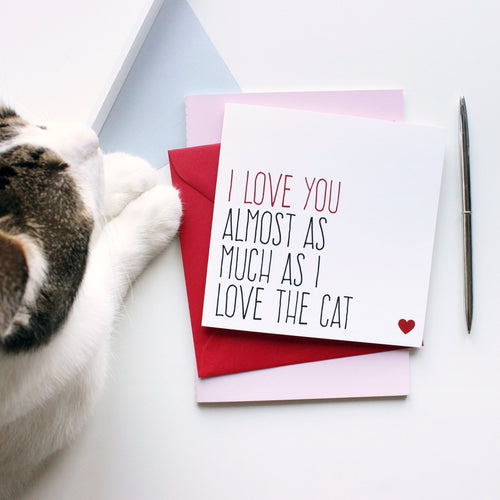 Almost as much as I love the cat greeting card