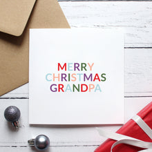 Load image into Gallery viewer, 'Merry Christmas grandad / grandpa' Christmas card