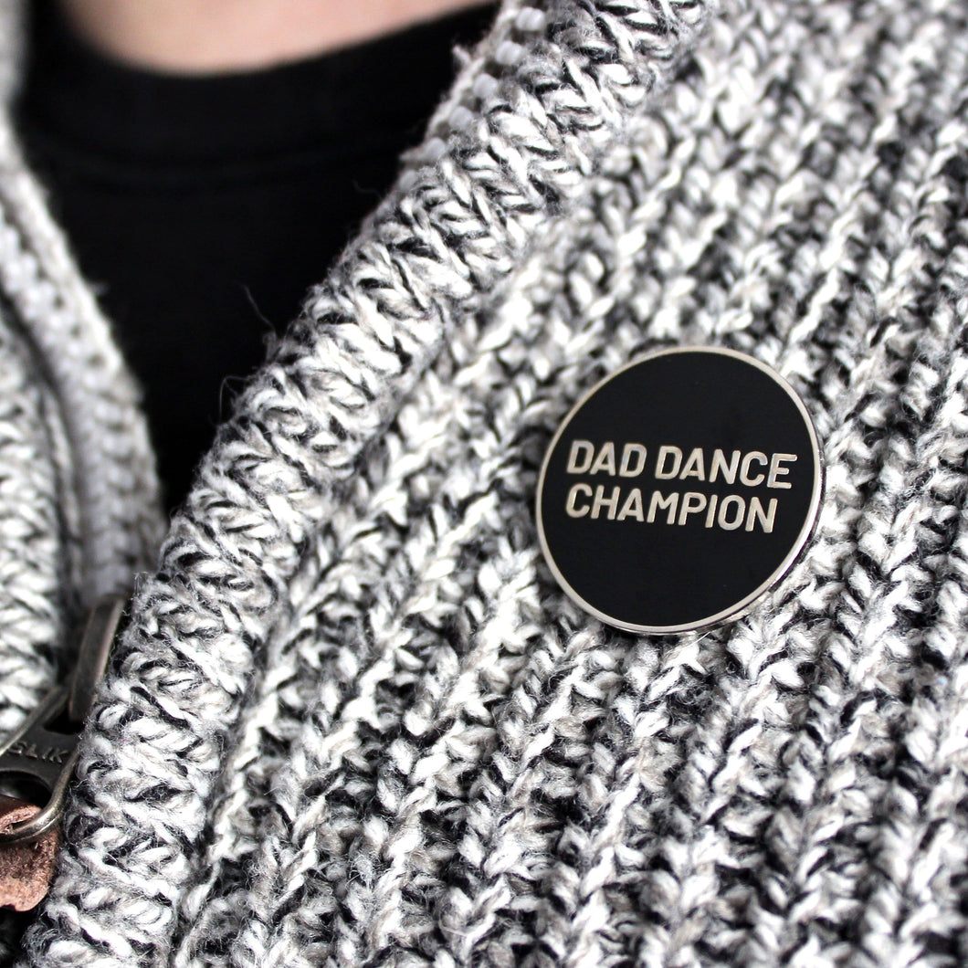 'Dad dance champion' enamel pin