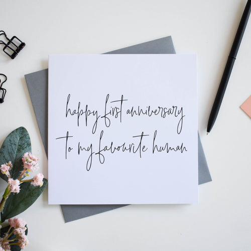 Favourite human first anniversary card