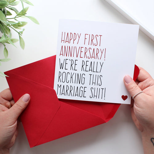 Rocking this marriage shit first anniversary card