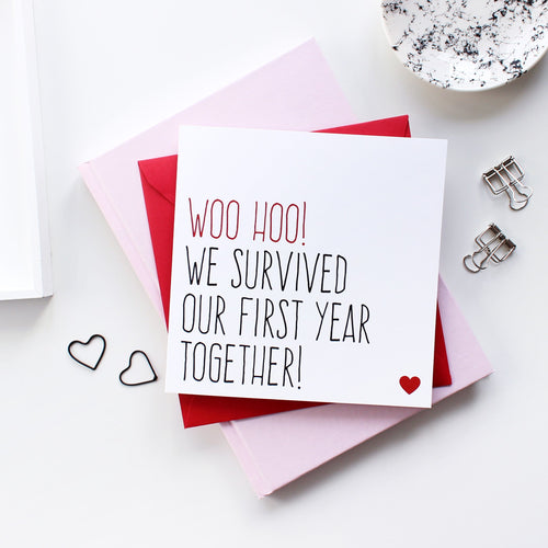 'Survived our first year together' anniversary card