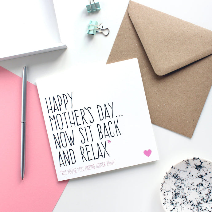 Sit back and relax Mother's Day card