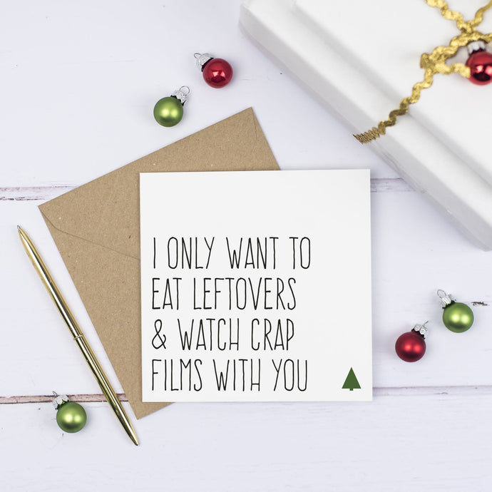 Eat leftovers & watch crap films Christmas card