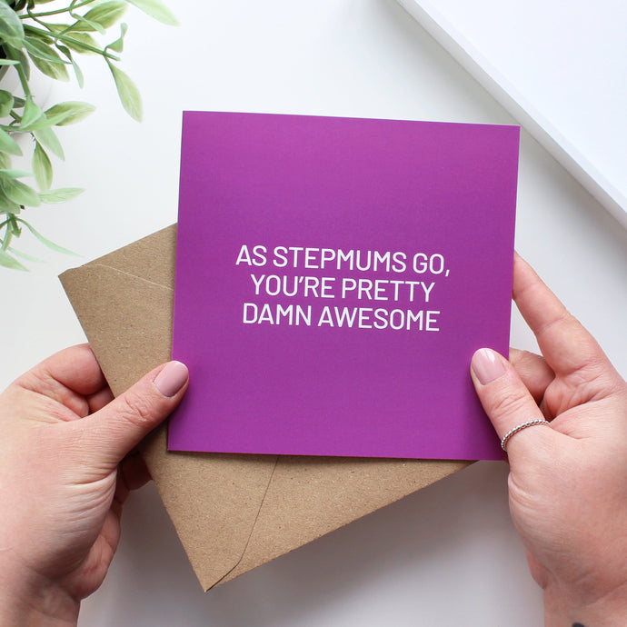 As stepmums go card