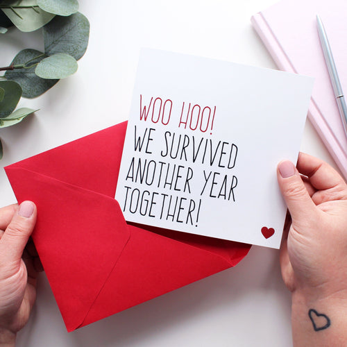 Survived another year together anniversary card