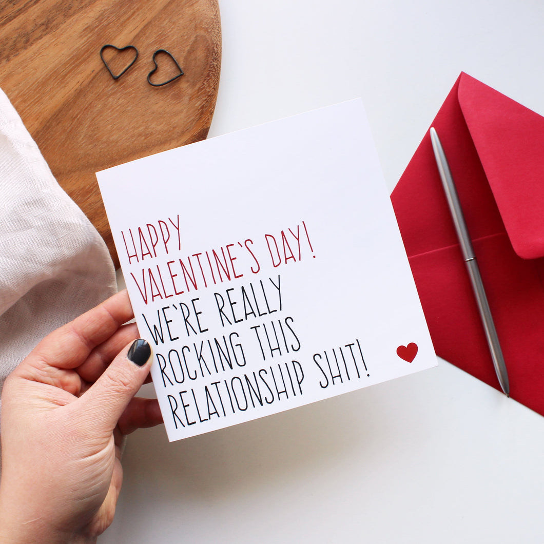 Rocking this relationship shit Valentine's Day card