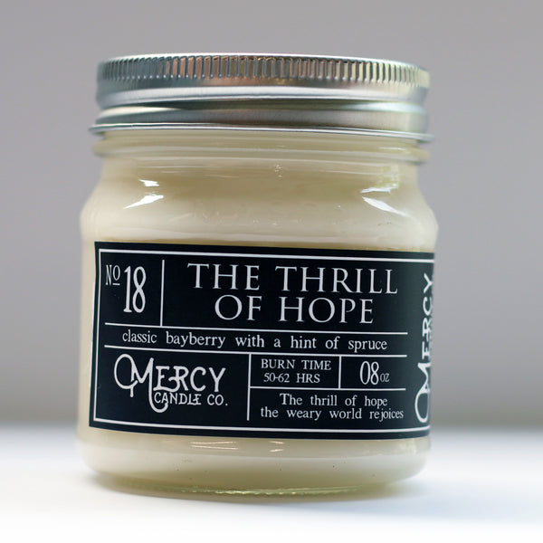 The Thrill of Hope - 08oz Mason Jar