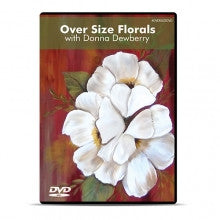 OVERSIZEDVD Over Size Florals with Donna Dewberry