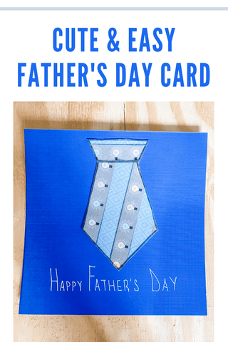Cute and Easy Father's Day Card Tutorial