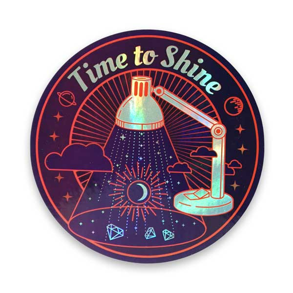 Time To Shine Holographic Sticker