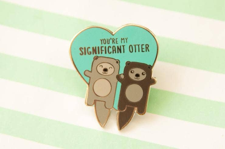Cute You're My Significant Otter Enamel Pin