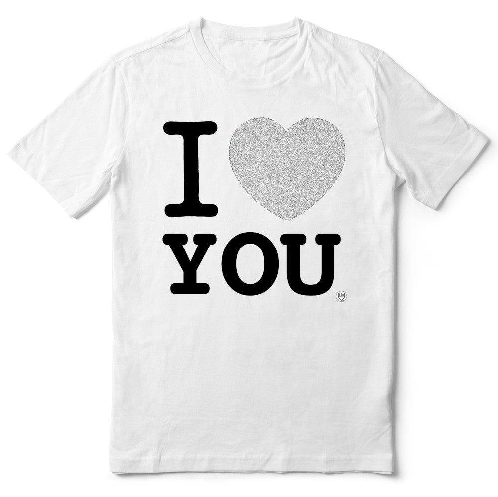 I LOVE YOU SHIRT - LIMITED