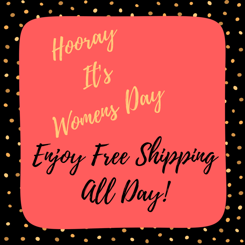 Women's Day Calls for Free Shipping All Day Long