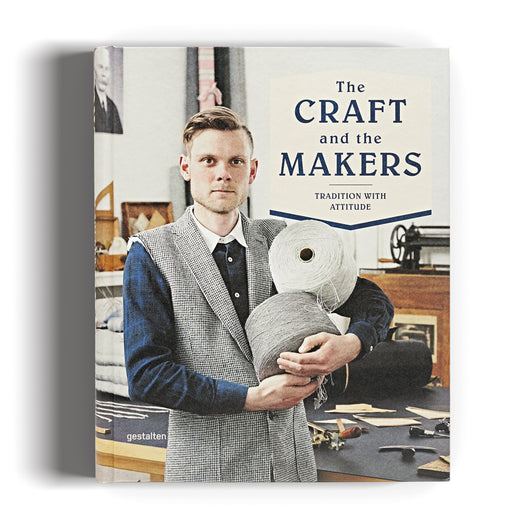 The Craft and The Makers - Tradition With Attitude