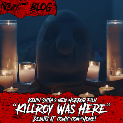 "Kevin Smith's New Horror Film ""Killroy Was Here"" Debuts at COMICCON@HOME!"