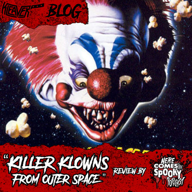 Here Comes The Spooky - Killer Klowns from Outer Space Review