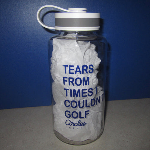 Water Bottle - Tears From Times I Couldn't Golf