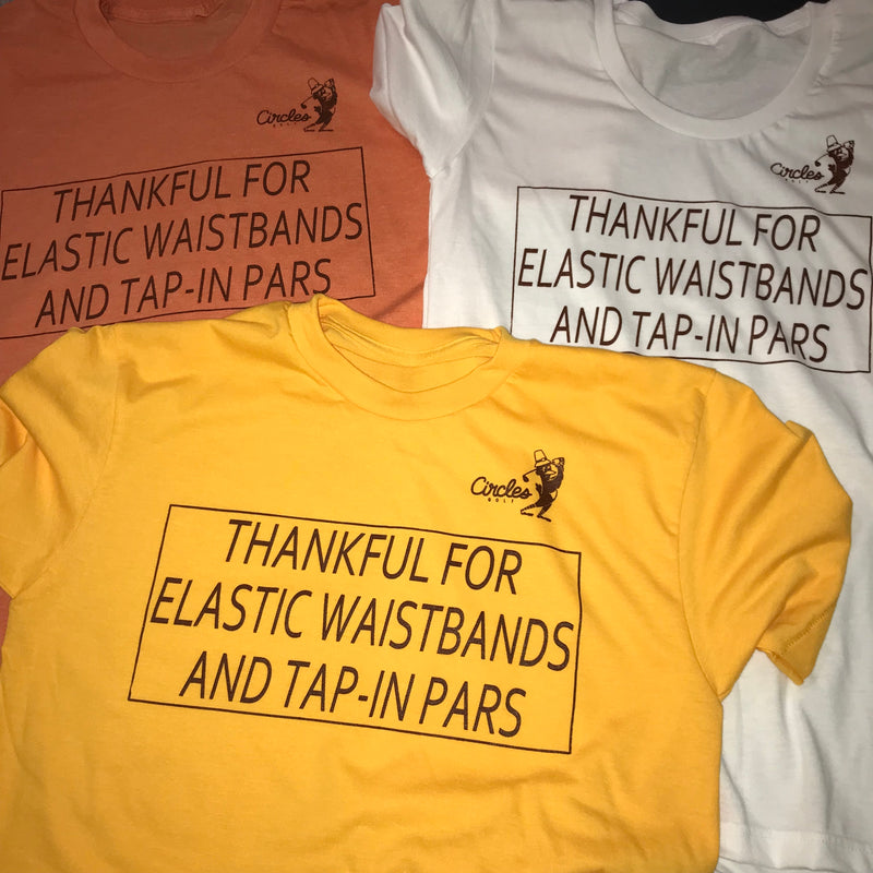 Thankful For Elastic Waistbands And Tap-In Pars Golf T-Shirt