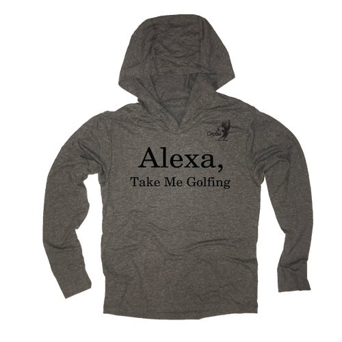 Alexa Take Me Golfing Thin Hooded Golf Sweatshirt