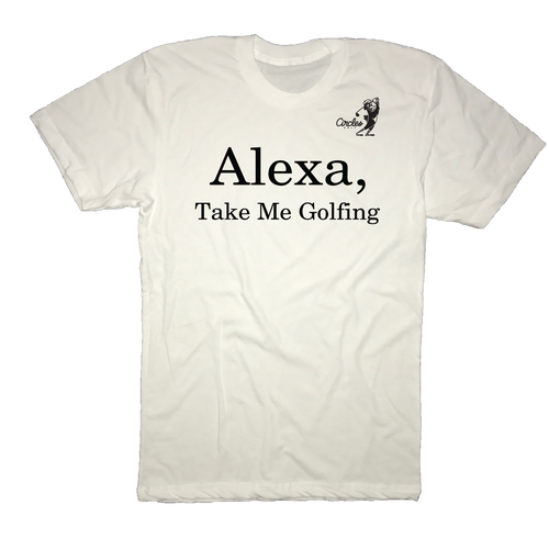 Alexa Take Me Golfing T-Shirt