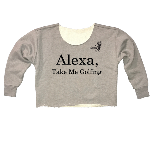 Alexa Take Me Golfing - Womens Cut-Off Cropped Sweatshirt